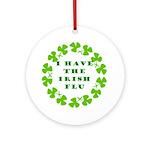 Irish Flu Ornament (Round)