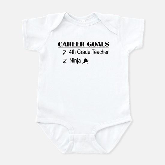 4th Grade Tchr Career Goals Infant Bodysuit