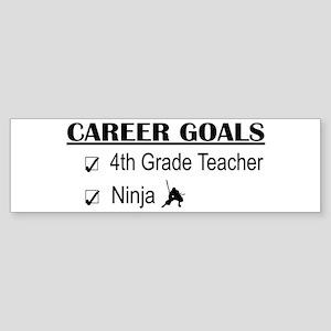 4th Grade Tchr Career Goals Bumper Sticker