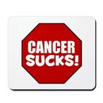 Cancer Sucks Mousepad