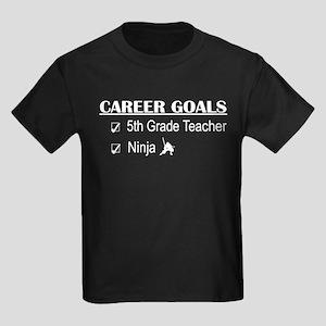 5th Grade Tcher Career Goals Kids Dark T-Shirt
