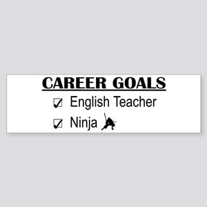 English Teacher Career Goals Bumper Sticker