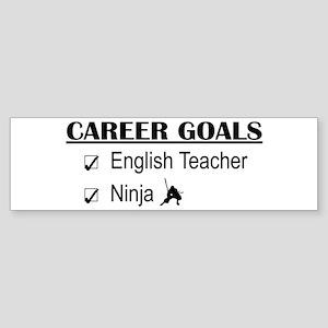 English Teacher Career Goals Bumper Sticker