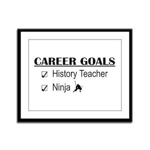 History Tchr Career Goals Framed Panel Print