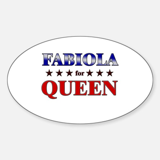 FABIOLA for queen Oval Decal