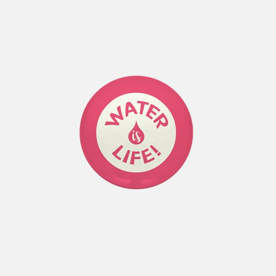 WATER IS LIFE Mini Button
