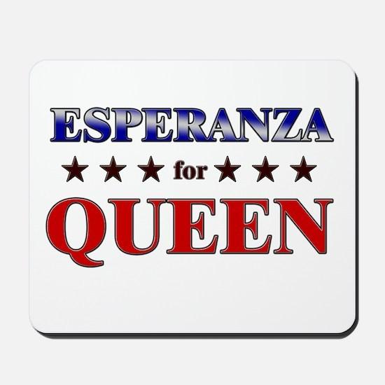 ESPERANZA for queen Mousepad