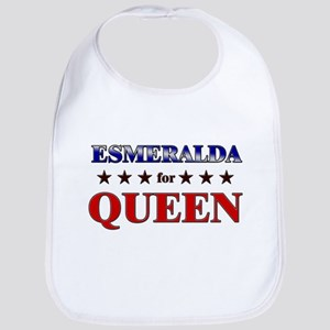 ESMERALDA for queen Bib