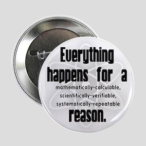 """""""For a Reason"""" Button"""