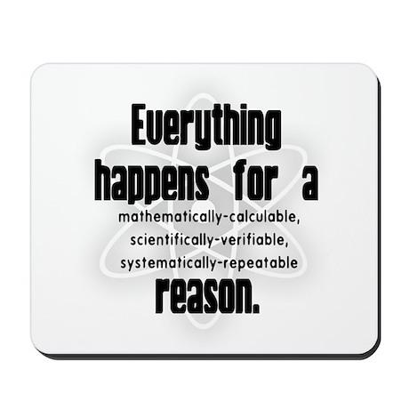 """""""For a Reason"""" Mousepad"""