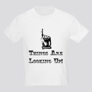 Things Are Looking Up! Kids Light T-Shirt