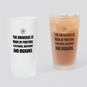 Protons Electrons Neutrons Morons Drinking Glass