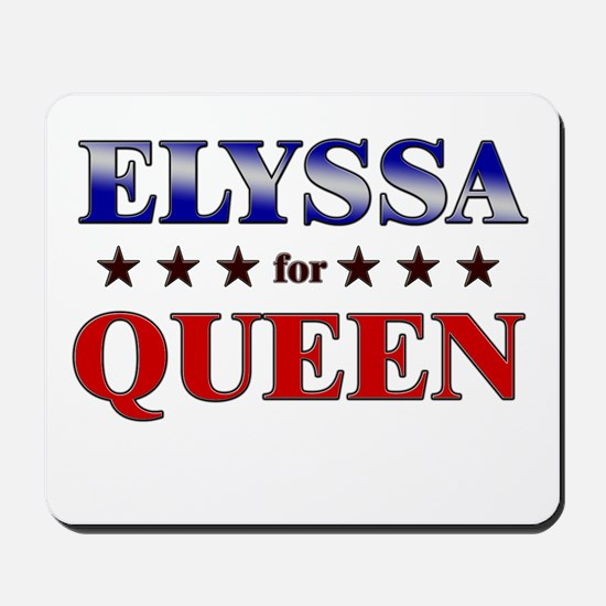 ELYSSA for queen Mousepad