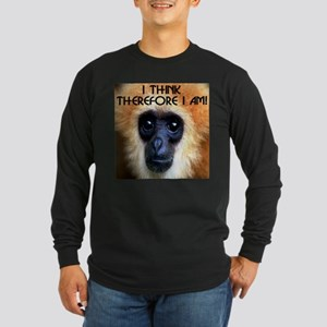 I Think Therefore I Am! Long Sleeve Dark T-Shirt
