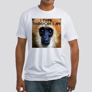 I Think Therefore I Am! Fitted T-Shirt