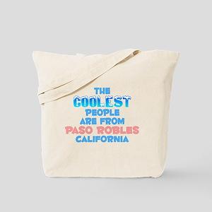 Coolest: Paso Robles, CA Tote Bag