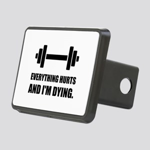 Everything Hurts Dying Workout Hitch Cover