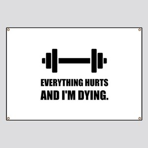 Everything Hurts Dying Workout Banner