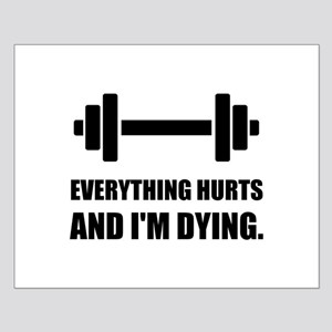 Everything Hurts Dying Workout Posters