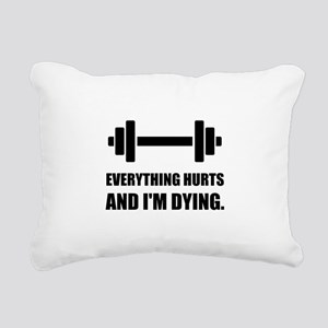 Everything Hurts Dying Workout Rectangular Canvas