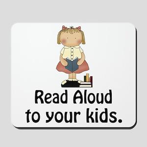 Read Aloud To Kids Mousepad