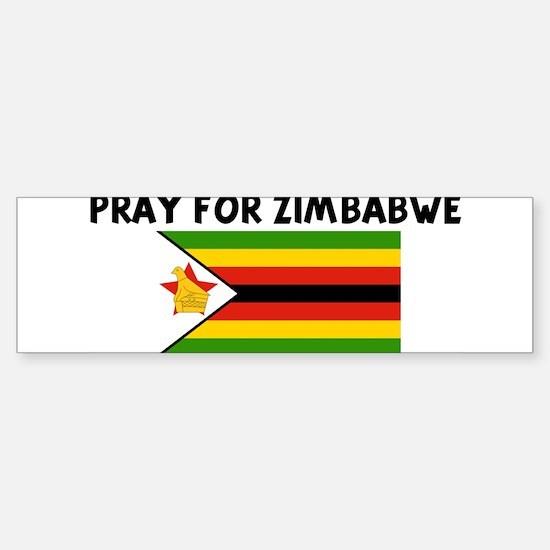 PRAY FOR ZIMBABWE Bumper Bumper Bumper Sticker