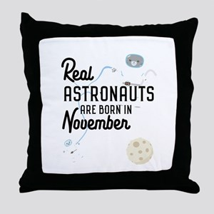 Astronauts are born in November C5l6j Throw Pillow