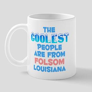 Coolest: Folsom, LA Mug