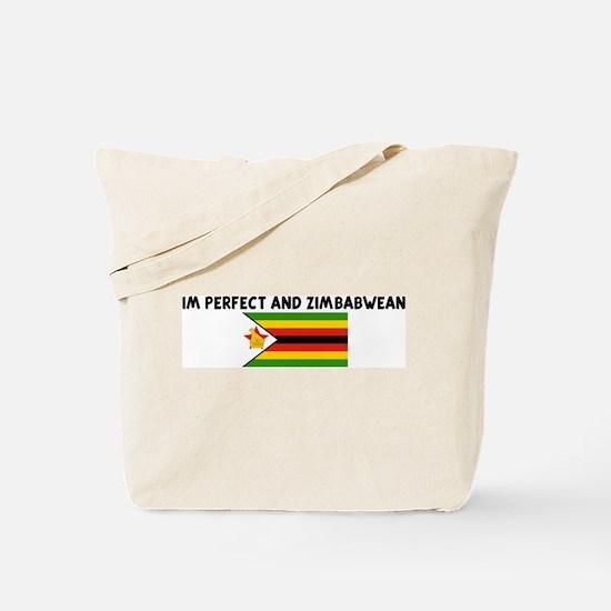 IM PERFECT AND ZIMBABWEAN Tote Bag