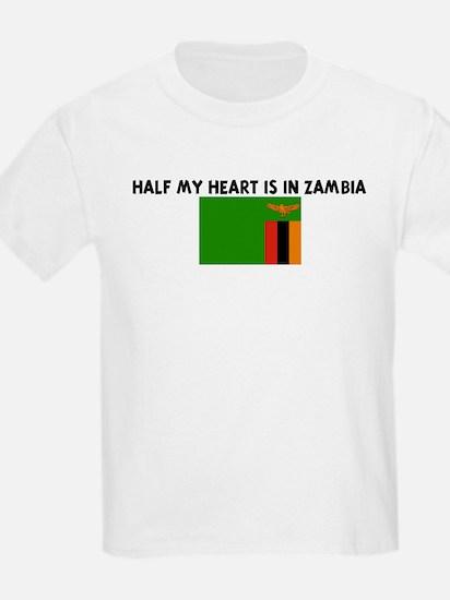 HALF MY HEART IS IN ZAMBIA T-Shirt