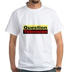 Question Television White T-Shirt