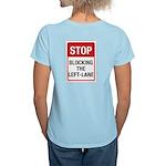 Stop Blocking Women's Light T-Shirt