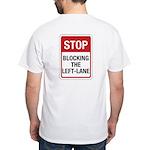 Stop Blocking White T-Shirt
