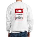 Stop Blocking Sweatshirt