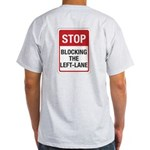 Stop Blocking Light T-Shirt