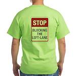 Stop Blocking Green T-Shirt