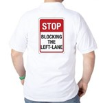 Stop Blocking Golf Shirt