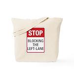 Stop Blocking Tote Bag