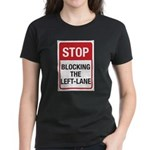 Stop Blocking Women's Dark T-Shirt