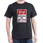 Stop Blocking Dark T-Shirt