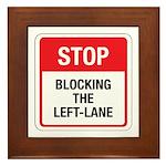Stop Blocking Framed Tile
