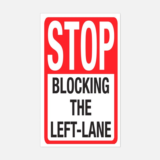 Stop Blocking Rectangle Decal
