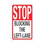 Stop Blocking Rectangle Sticker