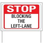 Stop Blocking Yard Sign
