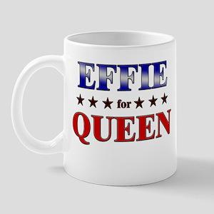 EFFIE for queen Mug