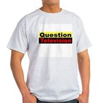 Question Television Ash Grey T-Shirt