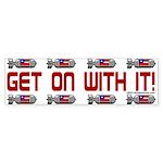 Get On Bumper Sticker