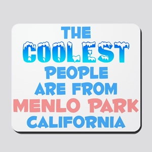 Coolest: Menlo Park, CA Mousepad