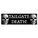 Tailgate Death Bumper Sticker