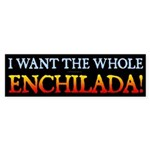 Enchilada Bumper Sticker